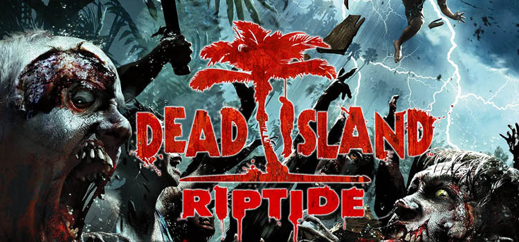 dead island riptide free download full game pc